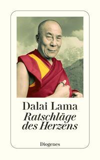 Ratschläge des Herzens  –  Dalai Lama