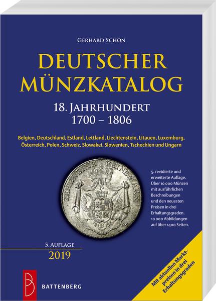 Deutscher Münzkatalog 18. Jahrhundert 1700 - 1806Deutscher Münzkatalog 18. Jahrhundert - 1700 – 1806 - Gerhard Schön -